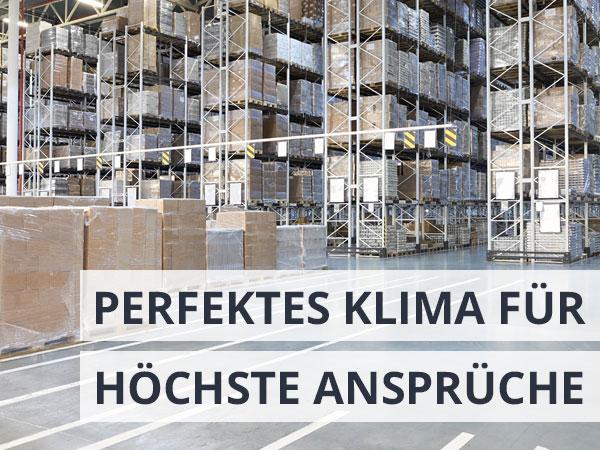 Perfektes Klima für höchste Ansprüche